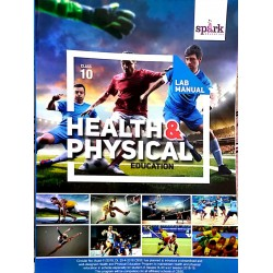 Physical Education-Health and Physical Education Class 10