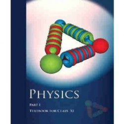 Physics Part -1 NCERT Book for Class XI
