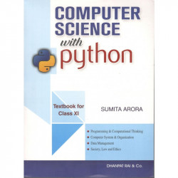 Computer Science with Python by Sumita Arora  for Class XI