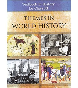 History-Themes in World History NCERT Book for Class 11