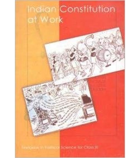 Political Sci-Indian Constitution at Work-NCERT for Class 11