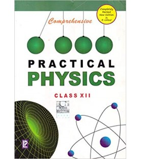 Comprehensive Practical Physics for Class 12  2020-21 edition