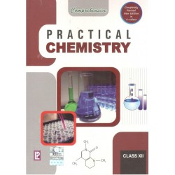 Comprehensive Practical Chemistry for Class 12 2020-21