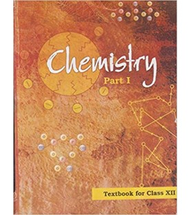 Chemistry Part I-NCERT Book for Class 12