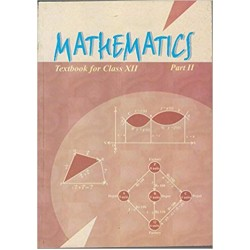 Mathematics Part II - NCERT Book for Class XII