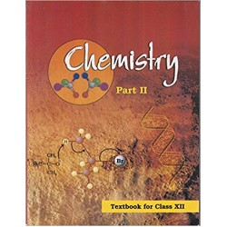 Chemistry Part II-NCERT Book for Class XII