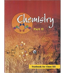 Chemistry Part II-NCERT Book for Class 12