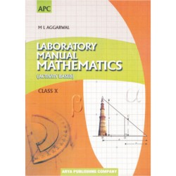 Lab Manual Mathematics (Activity Based) Class 10 by M.L.