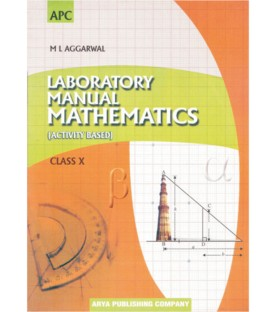 Lab Manual Mathematics (Activity Based) Class 10 by M.L. Aggarwal