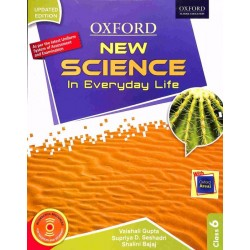 Science-Oxford New Science in Everyday Life Class - 6