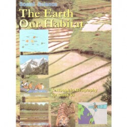 The Earth Our Habitat-Ncert book for Class 6