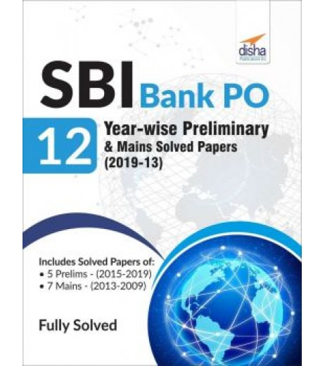 SBI Bank PO 12 Year-wise Preliminary and Mains Solved Papers (2019-13)
