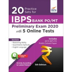 20 Practice Sets for IBPS PO/ MT Preliminary Exam 2020 with