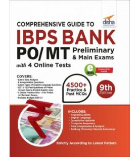 Comprehensive Guide to IBPS Bank PO/ MT Preliminary and Main Exams with 4 Online CBTs (9th Edition)