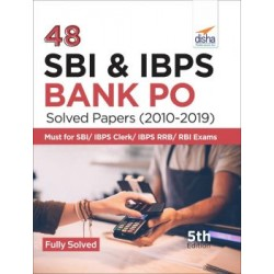 48 SBI and IBPS Bank PO Solved Papers (2010-2019) 5th Edition
