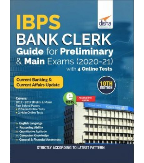 IBPS Bank Clerk Guide for Preliminary and Main Exams 2020-21 with 4 Online Tests (10th Edition)
