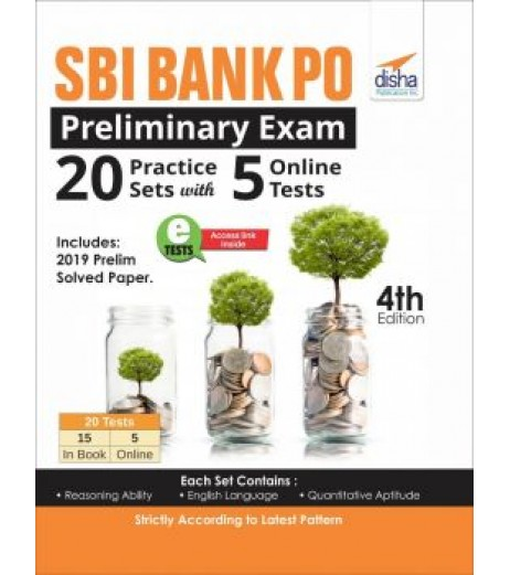 SBI Bank PO Preliminary Exam 20 Practice Sets with 5 Online Tests 4th Edition