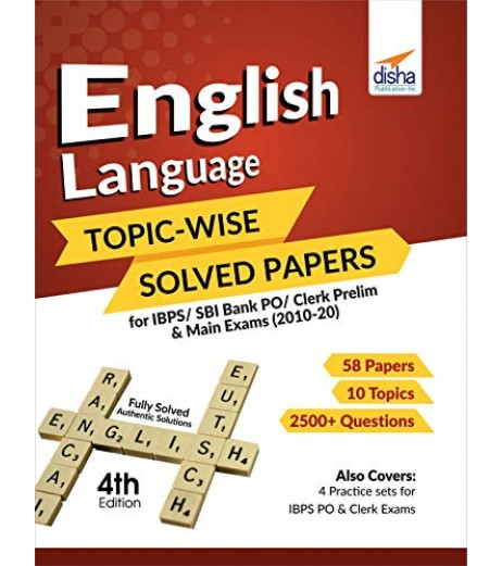 English Language Topic-wise Solved Papers for IBPS/ SBI Bank PO/ Clerk Prelim and Main Exams (2010-20) 4th Edition
