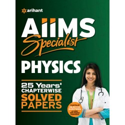 AIIMS Specialist PHYSICS 25 Years Chapterwise