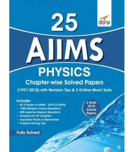 25 AIIMS Physics Chapter-wise Solved Papers