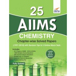 25 AIIMS Chemistry Chapter-wise Solved Papers