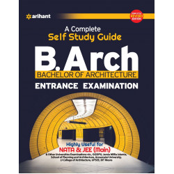 A Complete Self Study Guide for B.Arch Entrance Examination