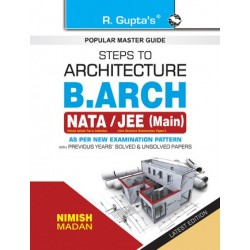 Steps to Architecture: B.Arch (NATA/JEE–Main) Exam Guide