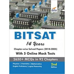 BITSAT 14 Yr.Solved Papers (2005-18) with 5 Online Tests