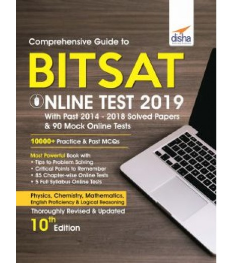 Guide to BITSAT Online Test 2019 with Past 2014-18 Solved Papers and 90 Mock Online Tests