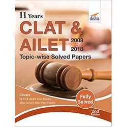 CLAT & AILET (2008-18) Topic-wise Solved Papers