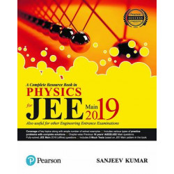 JEE Main for Physics 2019 : A complete Resource Book