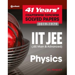 41 Years Chapterwise Solved Papers JEE Physics
