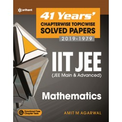41 Years Chapterwise Topicwise Solved Papers-JEE Mathematics