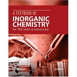 A Textbook of Inorganic Chemistry for JEE Main &Adv. 2020