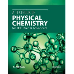 A Textbook of Physical Chemistry for JEE Main and Adv.