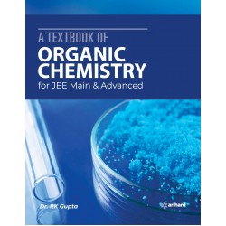 A Textbook of Organic Chemistry for JEE Main & ADV. 2020