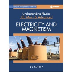 Understanding Physics For Jee Main and Advanced Electricity