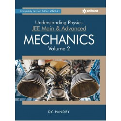 Understanding Physics for JEE Main and Advanced Mechanics