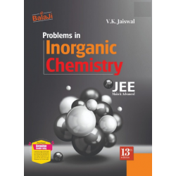 Problems in inorganic chemistry by vk jaiswal