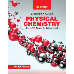 A Textbook of Physical Chemistry for JEE Main & Adv.