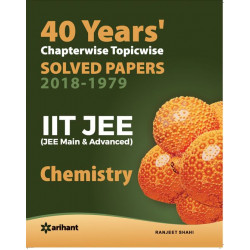 40 Years Chapterwise Solved Papers JEE Chemistry