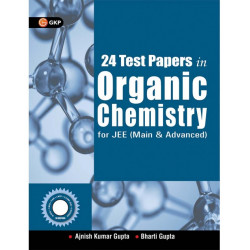 24 Papers in Organic Chemistry for JEE(Main & Adv.)