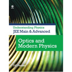 Understanding Physics for JEE Main and Adv. Optics and
