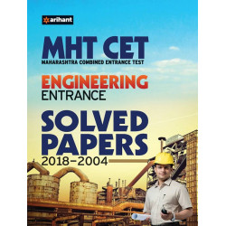 MHT-CET Engineering Entrance Solved Papers 2007-2019