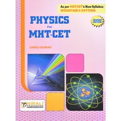 Physics for MHT-CET