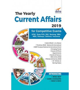 The Yearly Current Affairs 2019 for Competitive Exams - UPSC/ State PCS/ SSC/ Banking/ Insurance/ Railways/ BBA/ MBA/ Defence - 4th Edition