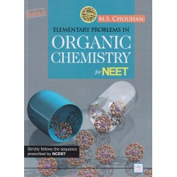 Elementary Problems in Organic Chemistry for NEET by M.S.