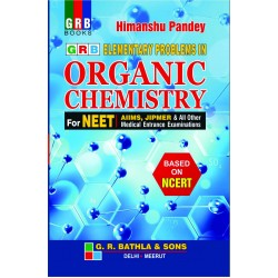 Elementary Problems in Organic Chemistry for NEET AIIMS JIPMER by Himanshu Pandey 2020-21 edition
