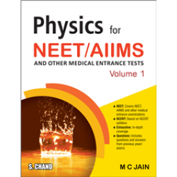 Physics for NEET/ AIIMS and Other Medical Entrance Tests: Volume 1