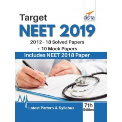 Target NEET 2019 (2012-18 Solved Papers + 10 Mock Papers)